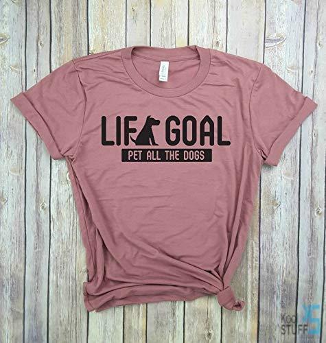 Life Goal Pet All the Dogs, Black Label - Dog Mom shirt, Dog Mom Gift, Gym tank, Yoga Shirt, Womens Shirt, Funny Workout Shirt, weight lifting Shirt, cat shirt, kitten shirt.