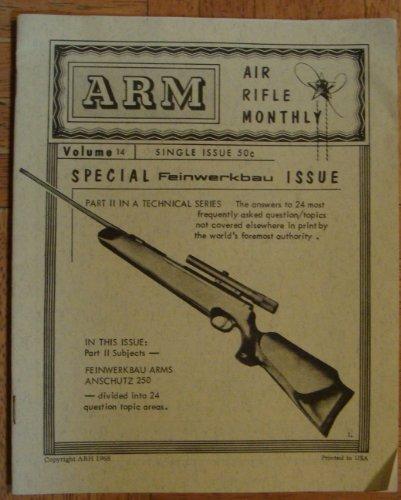 (ARM: Air Rifle Monthly, Special Feinwerkbau Issue (ARM))