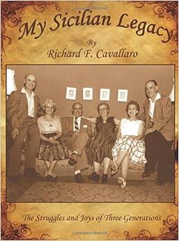 My Sicilian Legacy: The Struggles and Joys of Three Generations