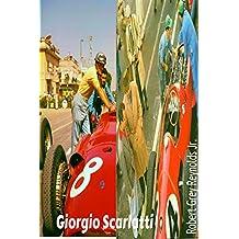 Giorgio Scarlatti: Sports Car and Formula 1 Driver