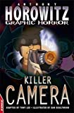 Killer Camera (EDGE: Horowitz Graphic Horror)