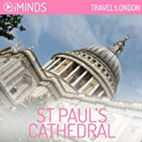 St. Paul s Cathedral: Travel London