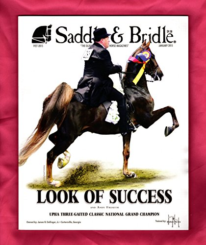 (Saddle & Bridle - January, 2015. Look of Success and Andy Freseth. Alliance Stud LLC, Jingle Bell Horse Show, Carolina Summer Circuit Championship Show, Fox Grapes Bombs Away / Carly Browning, Undulata's Lady Noel, Undulata's Sophisticated Design)
