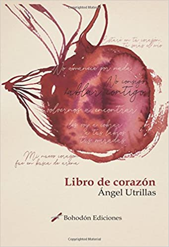 Libro de corazón (Spanish Edition): Ángel Utrillas: 9788417198305: Amazon.com: Books
