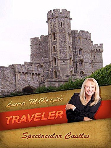 Laura McKenzie's Traveler - Spectacular Castles