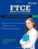 FTCE Biology 6-12 Study Guide, Trivium Test Trivium Test Prep, 1492766062
