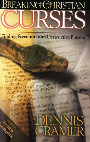 Download Breaking Christian Curses: Finding Freedom from Destructive