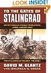 To the Gates of Stalingrad: Soviet-Ge...