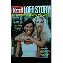 PARIS MATCH N° 2720 2001 LOFT STORY LAURE LOANA