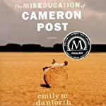 The Miseducation of Cameron Post | Emily M. Danforth