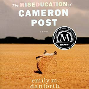 The Miseducation of Cameron Post Audiobook