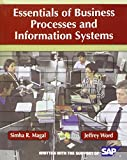Essentials of Business Processes and Information Systems (Wiley Plus Products), Simha R. Magal, 0470505699