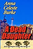 A Dead Daughter (Jessica Huntington Desert Cities Mystery) (Volume 3) by ...
