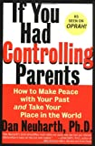 If You Had Controlling Parents, Dan Neuharth, 0060929324