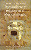 img - for Pensamiento y Religion en el Mexico Antiguo (Spanish Edition) book / textbook / text book
