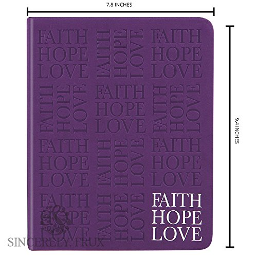 "Inspirational Journal with "" Faith Hope Love "" engraved on the cover - acid free premium quality lightly lined pages - soft leather feel cover and larger size 9.25 x7.25 - by Sincerely, Frux"