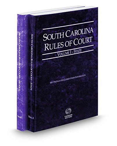 south-carolina-rules-of-court-state-and-federal-2017-ed-vols-i-ii-south-carolina-court-rules