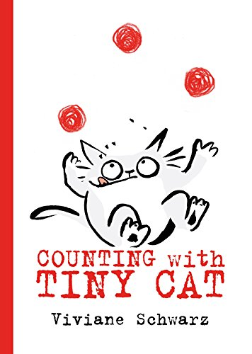 Counting with Tiny Cat (There Are Cats In This Book)