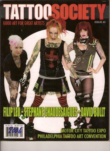 Download Tattoo Society Magazine (Good Art For Great Artist/Motor City Tattoo Expo & Philadelphia Tattoo Art Convention, Issue #2) pdf epub