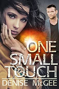 One Small Touch by [McGee, Denise]