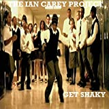 The Ian Carey Project - Get Shaky