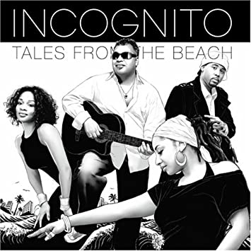 Incognito Tales From The Beach Amazon Com Music