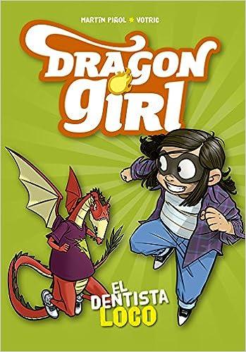 Dragon Girl. El dentista loco (Álbumes ilustrados): Amazon ...
