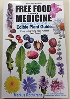 Heal yourself 101 get younger never get sick again markus free food and medicine worldwide edible plant guide fandeluxe
