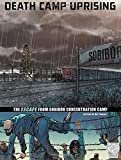 download ebook death camp uprising: the escape from sobibor concentration camp (great escapes of world war ii) pdf epub