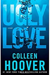 Ugly Love: A Novel Paperback