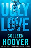 colleen hoover - Ugly Love: A Novel