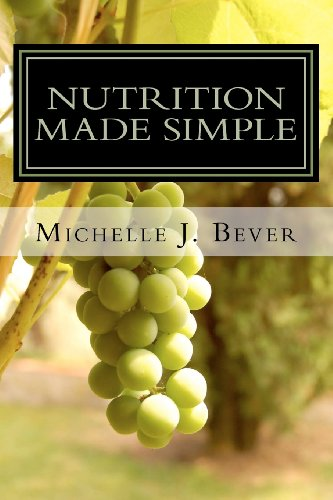 Book: Nutrition Made Simple - Vitamins, Minerals, and More! by Michelle J. Bever