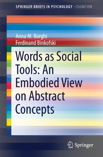 Words as Social Tools: An Embodied View on Abstract Concepts (SpringerBriefs in Psychology) Pdf