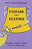Fanfare for a Feather 9780893902025