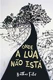 pur filers - Onde A Lua Não Está (Em Portuguese do Brasil)