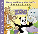 Mandy and Pandy Visit the Zoo (English and Chinese Edition)