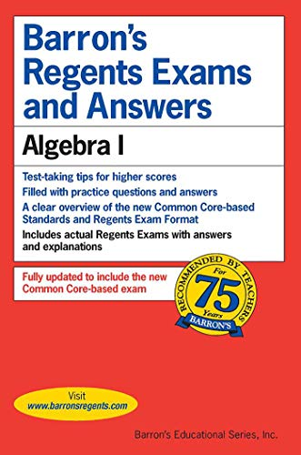 Regents Exams and Answers: Algebra I (Barron's Regents Exams and Answers)