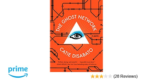 Amazon.com: The Ghost Network: A Novel (9781612194349 ...