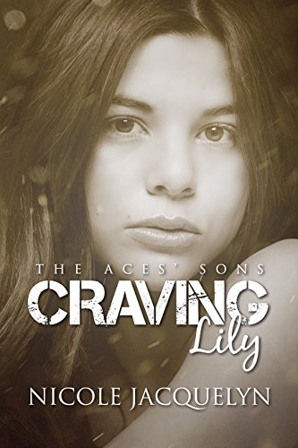 Craving Lily by Nicole Jacquelyn
