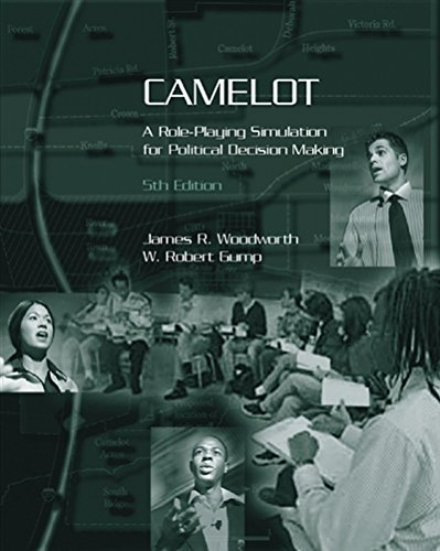 Camelot: A Role-Playing Simulation for Political Decision (Camelot Harvest)