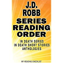 J.D. ROBB: SERIES READING ORDER: MY READING CHECKLIST: IN DEATH SERIES AND IN DEATH SHORT STORIES PUBLISHED IN ANTHOLOGIES BY J.D. ROBB