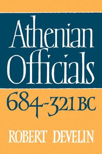 Read Online Athenian Officials 684-321 BC ebook