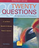img - for Twenty Questions an Introduction to Philosophy - Instructor's Edition book / textbook / text book
