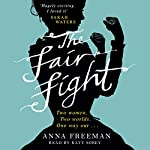 The Fair Fight | Anna Freeman