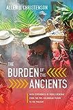 The Burden of the Ancients: Maya Ceremonies of