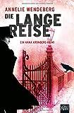 Die lange Reise: Anna Kronbergs dritter Fall (Die Anna-Kronberg-Romane, Band 3)