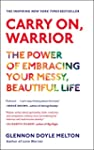 Carry On, Warrior: The Power of Embra...