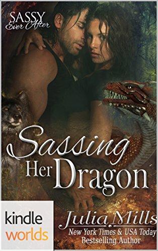 Sassy Ever After: Sassing Her Dragon (Kindle Worlds Novella) (Dragon Guard Series Book 18)