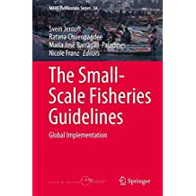 The Small-Scale Fisheries Guidelines: Global Implementation