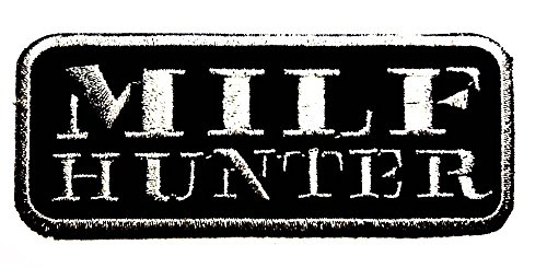 Milf hunter Patch Sew Iron on Logo Embroidered Badge Sign Emblem Costume BY Dreamhigh_skyland (Costume Milf)